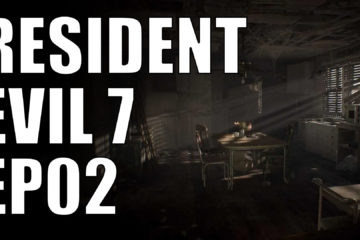 resident evil 7 ep02