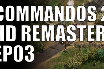 commandos 2 hd remaster ep03