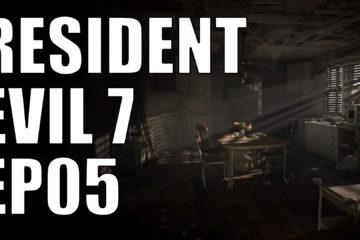 resident evil 7 ep05