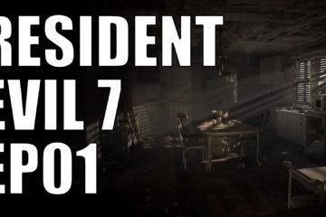 resident evil 7 ep01