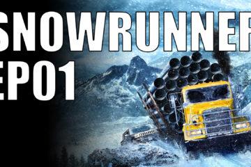 snowrunner ep01