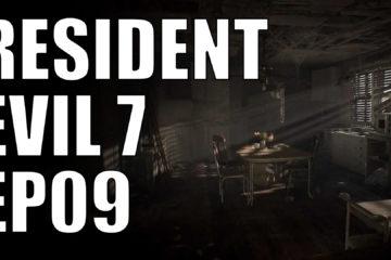resident evil 7 ep09
