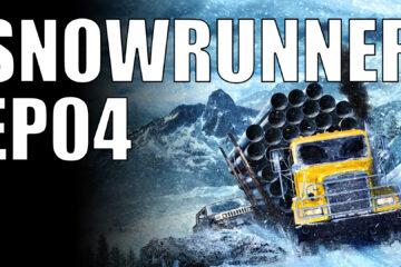 snowrunner ep04
