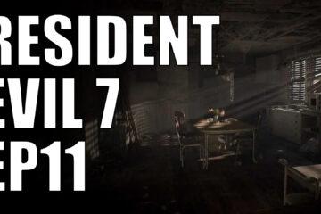 resident evil 7 ep11