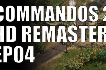 commandos 2 hd remaster ep04