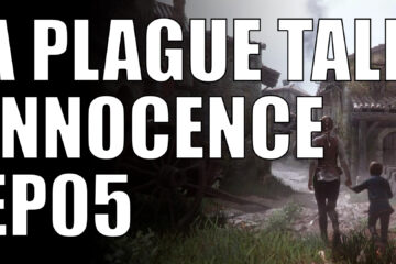a plague tale innocence ep05