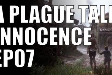 a plague tale innocence ep07