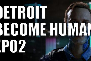 Detroit Become Human ep02